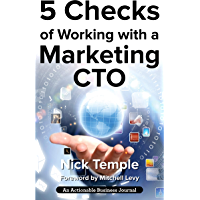 5 Checks of Working with a Marketing CTO: Factors to Check Before Deploying Ideas (English Edition)