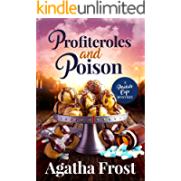 Profiteroles and Poison: A Cozy Murder Mystery (Peridale Cafe Cozy Mystery Book 21)