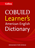 Collins COBUILD Learner's American English Dictionary KINDLE-ONLY EDITION
