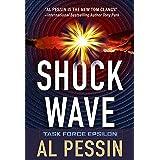 Shock Wave (A Task Force Epsilon Thriller Book 3)