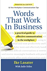 Words That Work in Business, 2nd Edition: A Practical Guide to Effective Communication in the Workplace Kindle Edition