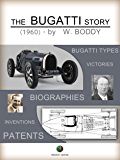 The Bugatti Story (History of the Automobile Book 6)