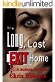 Alien Invasion Sci-Fi Horror Thriller with Forbidden Love (Adult Horror Book): The Long, Lost Exit Home