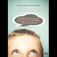 El niño atento: 186 (Biblioteca de Psicología)