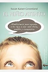 El niño atento (Biblioteca de Psicología) (Spanish Edition) Kindle Edition