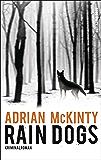 Rain Dogs: Kriminalroman: 5 (Sean-Duffy-Serie) (German Edition)