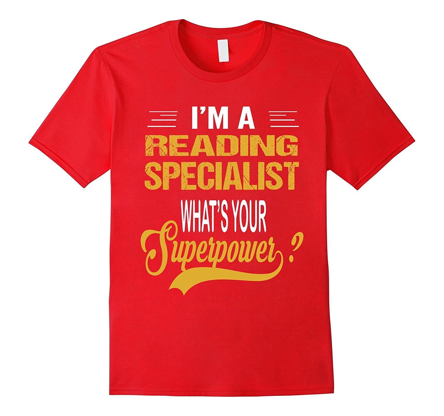 READING SPECIALIST - Whats Your Superpower T-Shirt-Vaci