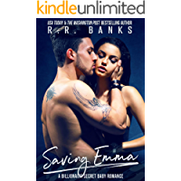 Saving Emma: A Billionaire Secret Baby Romance