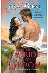 The Bride Takes a Groom: The Penhallow Dynasty Kindle Edition