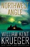 Northwest Angle: A Novel