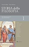 Storia della filosofia - Volume 1: Dai presocratici ad Aristotele