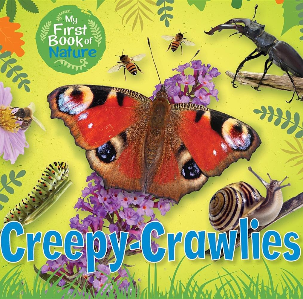Creepy-Crawlies (My First Book of Nature) PDF