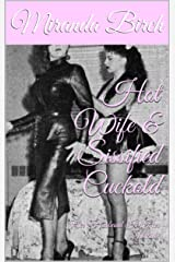 Hot Wife & Sissified Cuckold: Her Husband Is Her Maid! Kindle Edition