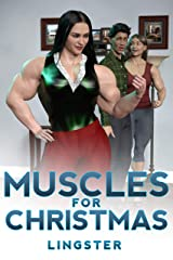 Muscles for Christmas: A Female Muscle Growth Story (Goddess of Strength Book 2) Kindle Edition