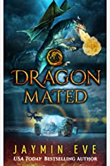 Dragon Mated (Supernatural Prison Book 3) Kindle Edition