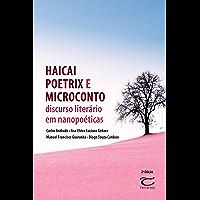 Haicai poetrix e microconto: Discurso literário em nanopoéticas