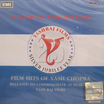 Various Artists - 25 Years of Yash Raj Films - Film Hits of Yash