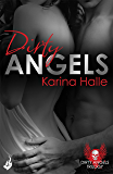Dirty Angels: Dirty Angels 1