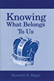 Knowing What Belongs To Us (English Edition)