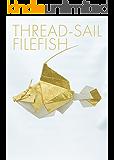THREAD-SAIL FILEFISH (折紙創作集団スクエア)