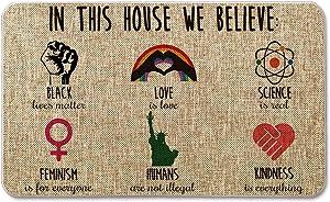 Artoid Mode in This House We Believe Decorative Doormat, Seasonal LGBT Science Feminism Humans Kindness Low-Profile Floor Mat Switch Mat for Indoor Outdoor 17 x 29 Inch