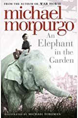 An Elephant in the Garden Kindle Edition