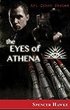 The Eyes of Athena (Ari Cohen Series Book 1)