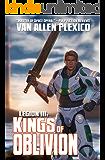 Legion III: Kings of Oblivion (The Shattering Book 3)