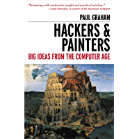 Hackers & Painters: Big Ideas from the Computer Age