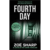 FOURTH DAY: #08: Charlie Fox crime mystery thriller series