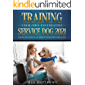 Training Your Own Psychiatric Service Dog 2021: Step-By-Step Guide to an Obedient Psychiatric Service Dog