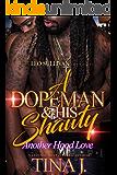 A Dopeman & His Shawty