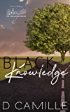Black Knowledge (The Excellence Series Book 3)