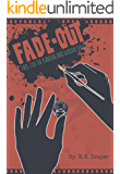 Fade-out: Take 2 of the Kanyon and Daylen Series