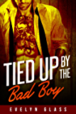 Tied Up by the Bad Boy