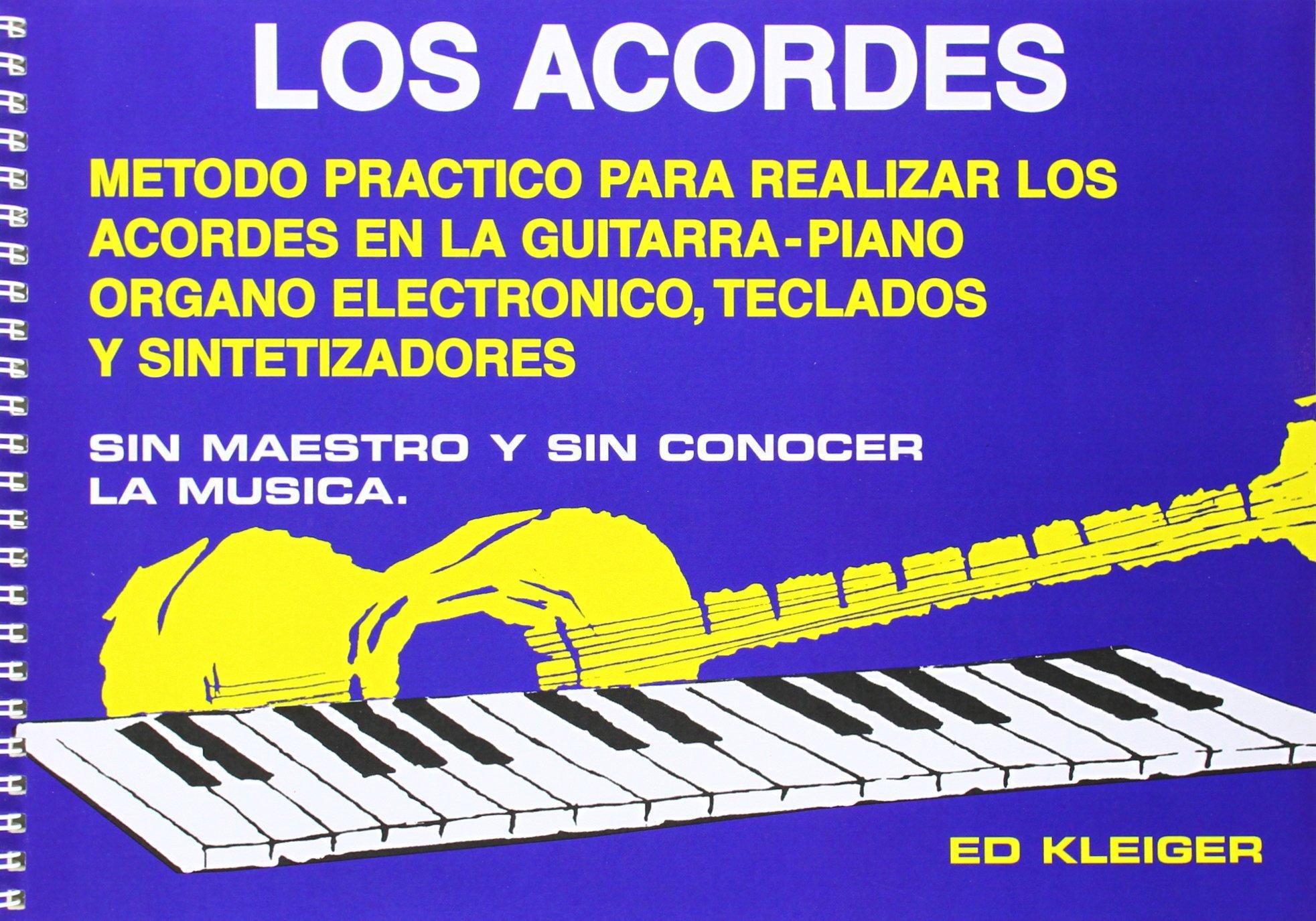 Los Acordes: Amazon.es: Ed Kleiger, Guitar: Libros