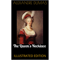 The Queen's Necklace (Illustrated Edition)
