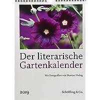 Der literarische Gartenkalender 2019: Vierfarbiger Wochenkalender