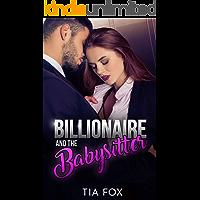Billionaire and the Babysitter: Hot Billionaire and the Sitter Erotica Story (Babysitter Erotica Book 3)