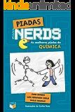 Piadas nerds - as melhores piadas de química