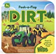 Dirt (John Deere Peek-a-Flap Board Book)