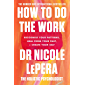 How To Do The Work: The Sunday Times Bestseller