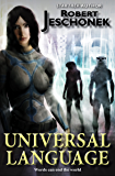 Universal Language: A Scifi Novella