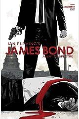James Bond: Agent of Spectre #1 Kindle Edition