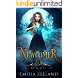 Newcomer: A Young Adult Urban Fantasy Academy Novel (Elmwick Academy Book 1)