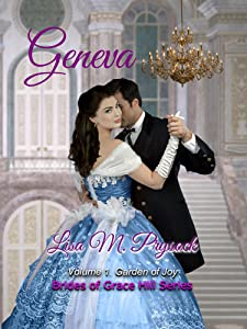Geneva: Garden of Joy (Brides of Grace Hill Book 1)