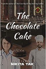 The Chocolate Cake Kindle Edition