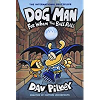 Dog Man 7. For Whom The Ball Rolls