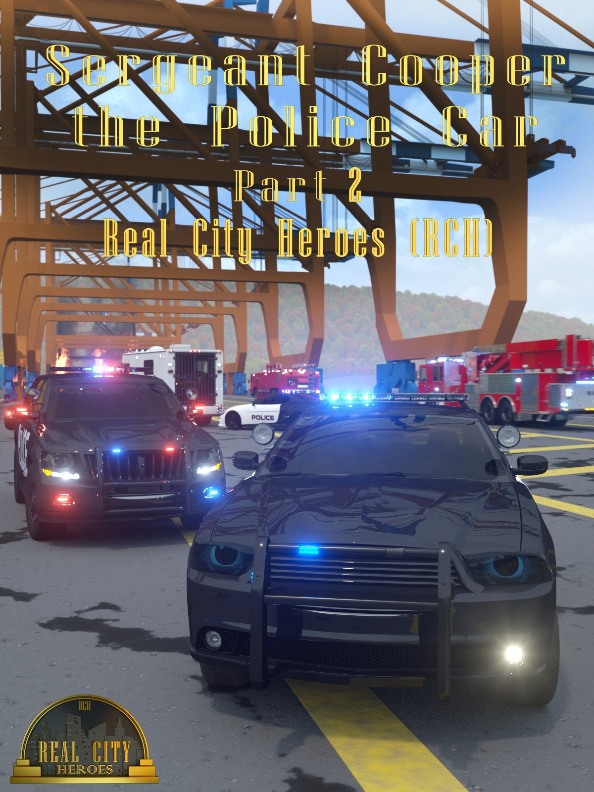 Sergeant Cooper the Police Car Part 2 - Real City Heroes (RCH) on Amazon Prime Video UK