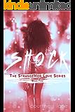 Shock (StrangeHer Love Series Book 2)